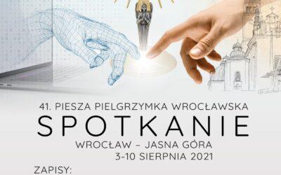 41. Wrocławska Pielgrzymka Piesza na Jasną Górę